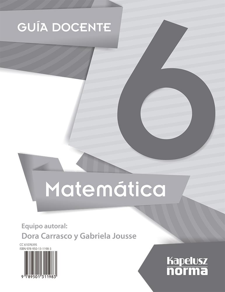 FUERA DE COLECCIÓN - MATEMÁTICA 6 – Editorial Kapelusz